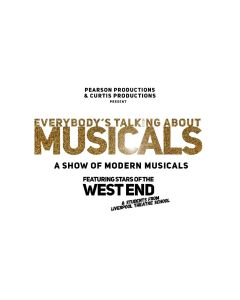 Everybody's Talking About Musicals (Sat 4th September - 6pm & 8.30pm)
