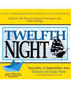 Twelfth Night (Sat 11th Sept - 1pm)