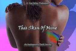 This Skin Of Mine
